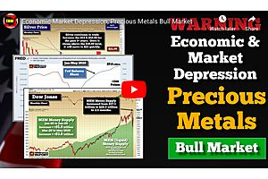 See full story: U.S. Economic Depression, Precious Metals Bull Market
