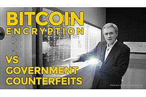 HSOM Episode 5 Bonus Feature: Bitcoin Encryption vs. Government Counterfeits