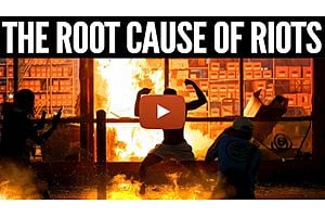 See full story: The Root Cause of the Riots - Mike Maloney