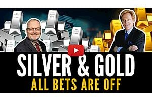 See full story: Silver & Gold : ALL BETS ARE OFF - Mike Maloney & Mr Jeff Clark