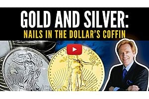 See full story: Gold & Silver Nails In The US Dollar's Coffin
