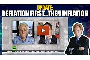 See full story: ALERT: Deflation First, THEN Big or even HyperInflation | Mike Maloney & Max Keiser